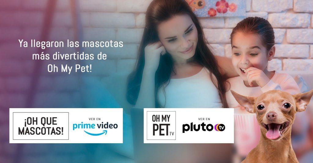Ya está disponible Oh My Pet en Pluto TV y Amazon Prime